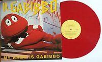 33 LP Il Gabibbo – My Name Is Gabibbo RED VINYL ITALY 1991 COMPILATION EMI