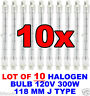 "LOT OF 10 HALOGEN BULB 120 V 300 W 4 3/4"" 118 MM J TYPE DOUBLE ENDED FLAT BLADE"