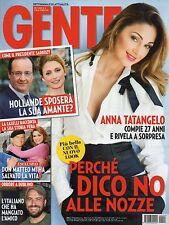 Gente 2014 4.Anna Tatangelo,Charlene Wittstock,Nadir Caselli-Don Matteo,F.Corona