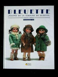 BLEUETTE POUPEE DE LA SEMAINE DE SUZETTE - VOLUME 2 - COLETTE MERLEN