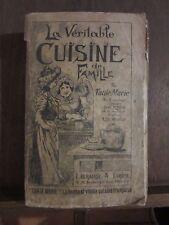 La véritable cuisine de famille par Tante Marie/ Librairie A.Taride