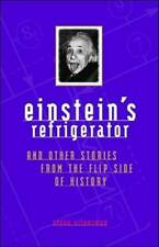 Einstein's Refrigerator and Other Stories from Flip Side Of - VERY GOOD