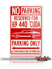1969 Plymouth Barracuda 'Cuda 440 Fastback Reserved Parking 12x18 Aluminum Sign