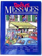 Drôles de messages - 1991 - Jano, Gillon, Mézières, Gibrat, Tabary, Mandryka...