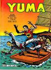 Yuma N°226 (Zagor + Le Petit Ranger) - Ed. Lug - 10 Août 1981 - ABE