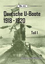Deutsche Geschichte * Deutsche U-Boote 1918-1920 - Teil 1, Nr. 21
