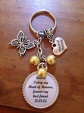 Wedding MAID OF HONOUR Keyring Keepsake Favour Gift ANY WORDING ANY COLOURS