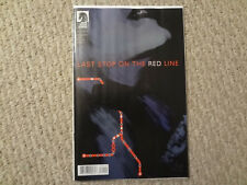 LAST STOP ON THE RED LINE #1 1ST PRINT SOLD OUT HOT BOOK