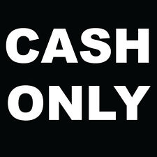 "Cash Only Sign 8"" x  8"""