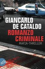 Romanzo Criminale: Mafiathriller von de Cataldo, Giancarlo