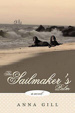 The Sailmaker's Palm by Gill, Anna