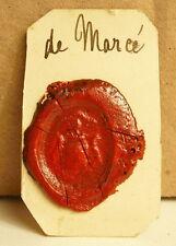 Famille De Mercé Cachet de cire armoiries seal Sceau tampon héraldique blason