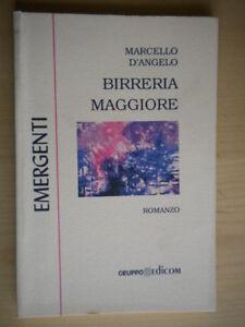 Birreria maggioreD'Angelo MarcelloEdicom romanzo Roma Zambia avventura 214