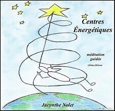 Méditation Les centres énergétiques couleurs de bases CD
