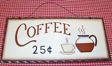 """Rustic Country Wood sign """"COFFEE 25c"""" home decor collector gift"""