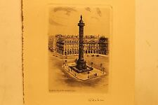 "Leopold Robin ( 1877-1939 ), "" Paris - Place Vendome "",Signed Etching, ca.1915"