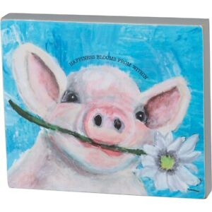 "New Cute Farmhouse Pig & Flower Style ""Happiness Blooms From Within"" Box Sign"