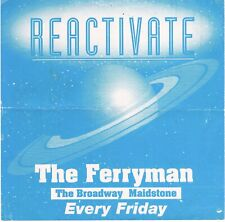 REACTIVATE Rave Flyer Flyers A4 year unknown The Ferryman Maidstone