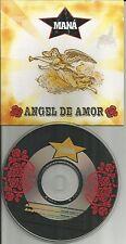MANA Angel De Amor w/ RARE RADIO EDIT Europe Made PROMO DJ CD Single USA SELLER