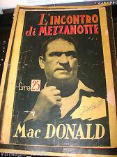 """I ROMANZI DELL' INDAGINE """"L'INCONTRO DI MEZZANOTTE"""" di MAC DONALD -CREMONA NUOVA"""