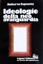 ROBERTO ESPOSITO IDEOLOGIE DELLA NEO-AVANGUARDIA LIGUORI 1976