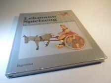 ++ Lehmann Spielzeug  Die Geschichte von E. P. Lehmann 1881 - 1981  Cieslik NEU