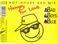 Bad Boys Blue - HUNGRY FOR LOVE [HOT HOUSE SEX MIX] - Maxi CD © 1989 #662 183