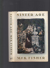 Sister Age, Short Stories, by M. F. K. Fisher, 1983, 1st edition hardcover w/DJ