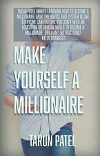 Make Yourself a Millionaire by Tarun Patel (2015, Paperback)