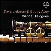 Vienna Dialogues, Dave Liebman & Bobby Avey, Audio CD, New, FREE & Fast Delivery
