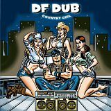 DF DUB - Country girl - CD Album