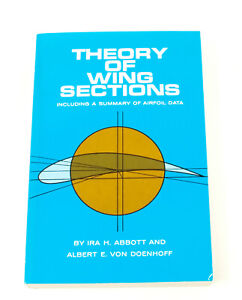 Theory of Wing Sections Abbot and von Doenhoff Vintage Book J401