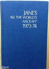 1973 - 1974 JANE'S ALL THE WORLD'S AIRCRAFT BOOK, MILITARY AIRPLANES HELICOPTER