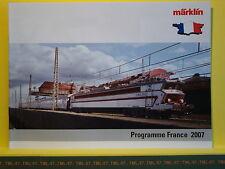 Catalogue MARKLIN HO Z Programme France 2007 F 12000 40100 PBA INOX Sybic SECO D