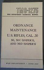 M1 Garand Rifle 30-06 Cal M1C M1D Maintenance & Technical Manual TM9-1275