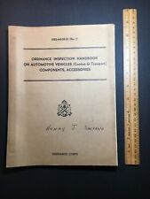 1949 Us Military Ordnance Inspection Handbook On Automotive Vehicle(Ord-M608-E1)