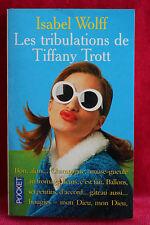 Les tribulations de Tiffany Trott - Wolff Isabelle