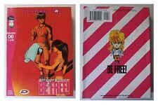 Be Free! 6, Tatsuya Egawa, Manga Pop, Dynamic, DP, vietato ai minori di anni 18