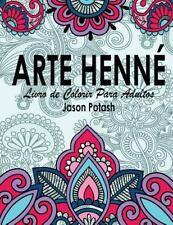 Arte Henne Livro de Colorir para Adultos: By Potash, Jason