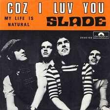 """SLADE """"COZ I LUV YOU"""" ORIG BEL 1972"""