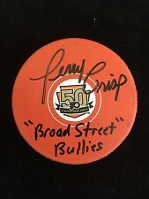 TERRY CRISP AUTOGRAPHED FLYERS 50TH ANNIVERSARY PUCK W/COA BROAD STREET BULLIES