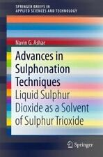 Advances in Sulphonation Techniques: Liquid Sulphur Dioxide as a Solvent of Sulp