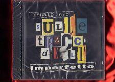 ZERO RENATO-SULLE TRACCE DELL'IMPERFETTO CD NUOVO SIGILLATO
