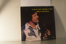 PRICE MITCHELL - CAN'T LIVE WITHOUT YOU - VINYL LP ALBUM - BUY 1 LP GET 1 LP FRE