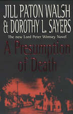 A Presumption of Death by Sayers, Dorothy L., Paton Walsh, Jill