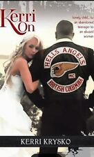 Kerri On : Memoirs of a Hells Angels Ex Wife (2015, Paperback, Revised, Reprint)