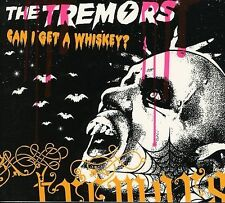 The Tremors Can I Get a Whiskey Single CD 2003