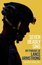 Seven Deadly Sins - My Pursuit of Lance Armstrong - David Walsh - Cycling book