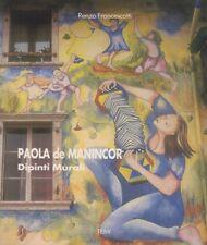 Paola de Manincor: dipinti murali.