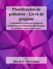 Livros de Matematica para Criancas: Planificacaos de Poliedros - Livro de...